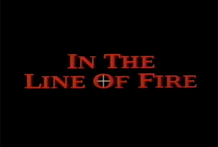 In The Line Of Fire Teaser Trailer