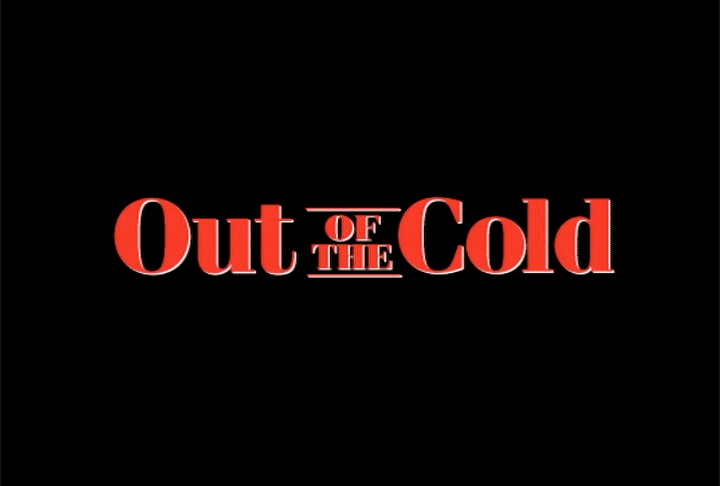 Out Of The Cold Trailer